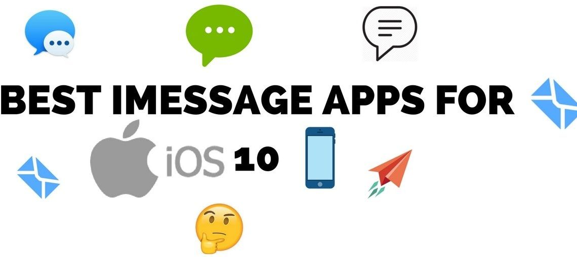 Best iMessage Apps for iOS 10