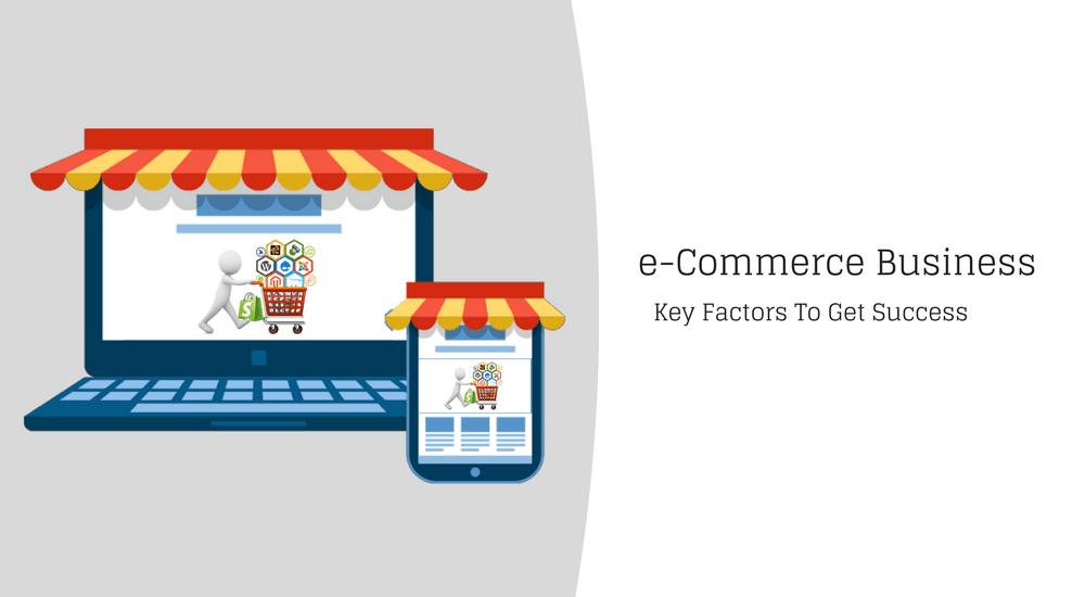 Success factors e-Commerce Business