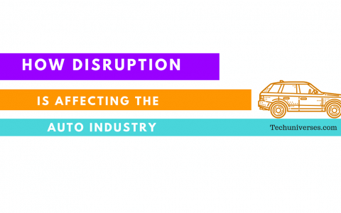 Disruption is Affecting the Auto Industry