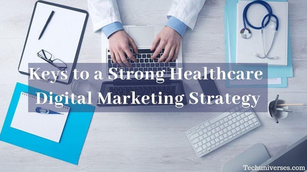 Healthcare Digital Marketing Strategy