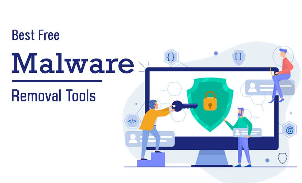 Best Free Malware Removal Tools
